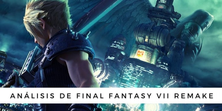 ANALISIS FINAL FANTASY VII REMAKE